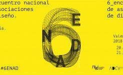 20 y 21 DE SEPTIEMBRE | 6º Encuentro Nacional de Asociaciones de Diseño